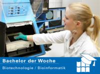 Bachelor der Woche: Biotechnologie/Bioinformatik