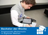 Bachelor der Woche: Angewandte Mathematik in digitalen Medien