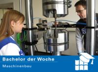 Bachelor der Woche: Maschinenbau